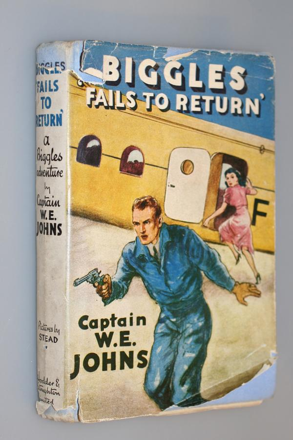 Biggles Fails to Return - Captain W E Johns